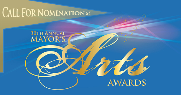 30th Mayor's Arts Awards: Call for Nominations
