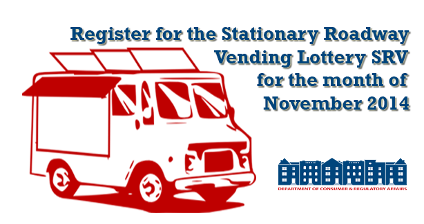 Stationary Roadway Vending  SRV Lottery - DCRA