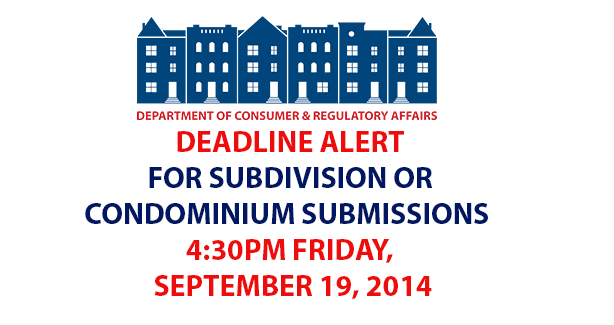 Deadline Alert for Subdivisions or Condominium Submissions