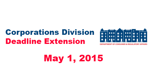 Corporations Division Deadline Extension - May 1, 2015