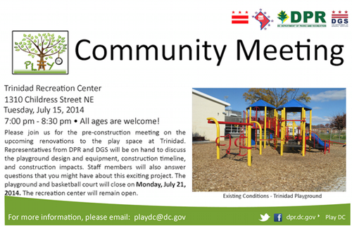Trinidad Play DC Playground Project Pre-Construction Community Meeting Flyer July 15, 2014 (Download an acessible version, below)