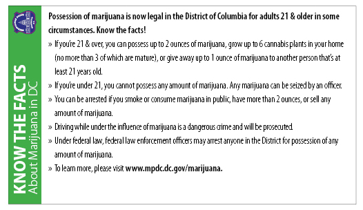 The Facts On Dc Marijuana Laws  Mpdc As Of  Am On Thursday February   The Possession Of Small  Amounts Of Marijuana Is Legal In The District Of Columbia  In Some  Circumstances
