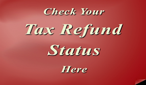 Click here to check the status of your tax refund
