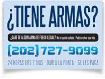 graphic of 'tiene armas?'  with phone number 202-727-9099