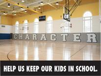 CHARACTER: Help us keep our kids in school.